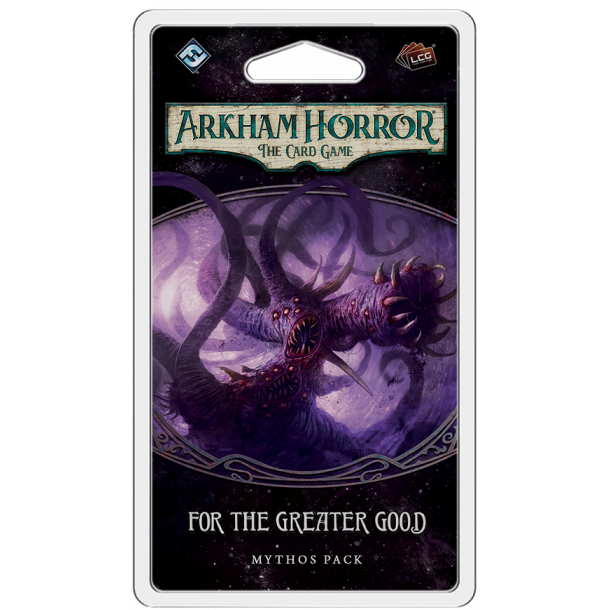 Arkham Horror LCG: For the Greater Good - EN