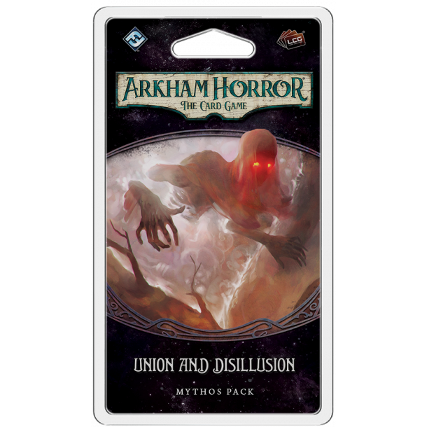 Arkham Horror LCG: Union and Disillusion - EN